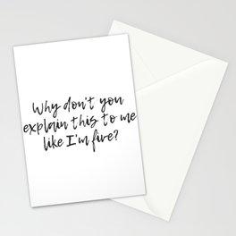 Explain It Like I'm Five Stationery Cards