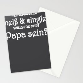 My mum is hot and single mom Stationery Cards