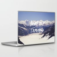 never stop exploring Laptop & iPad Skins featuring Never Stop Exploring by Kathrin Legg