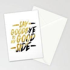Say Goodbye To My Good Side Stationery Cards
