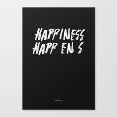 HAPPINESS HAPPENS Canvas Print
