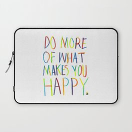 Positive Quote Laptop Sleeve