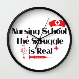 Nursing School Struggle Is Real Nurse Gifts Wall Clock