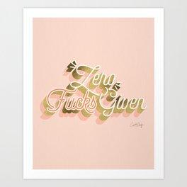 Zero F*cks Given – Blush & Gold Palette Art Print