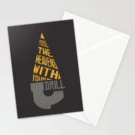 Pierce The Heavens With Your Drill Stationery Cards