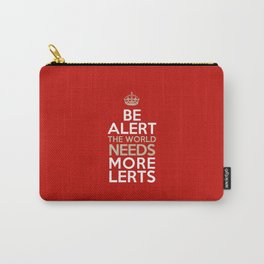 BE ALERT! Carry-All Pouch