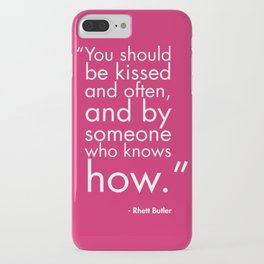 You Should Be Kissed iPhone Case