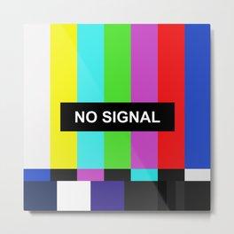 No Signal TV screen Metal Print