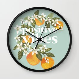 Positive vibes. Inspirational quote with oranges. Summer poster Wall Clock