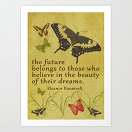 "Eleanor Roosevelt Quote, ""The future..."" Art Print"