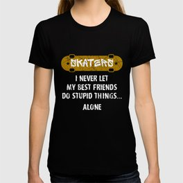 Best skater friend - Skateboard T-shirt