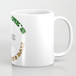 Everyone's Irish On St Patricks Day Coffee Mug