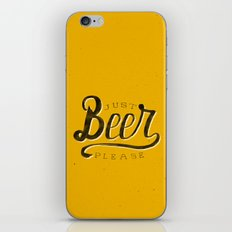 Just Beer Please iPhone & iPod Skin