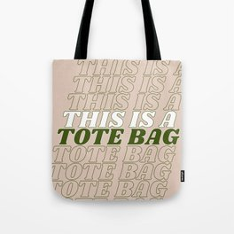 this is a… Tote Bag