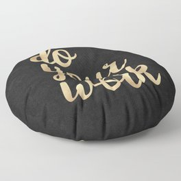 Do Your Work Gold on Black Fabric Floor Pillow