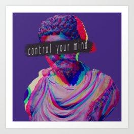 Control your mind vaporwave statue Marcus Aurelius Art Print