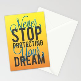 Never Stop Protecting Your Dreams Stationery Cards