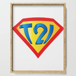 Down Syndrome Awareness T21 for Kids Men Women Serving Tray