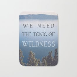 The Tonic of Wildness Bath Mat