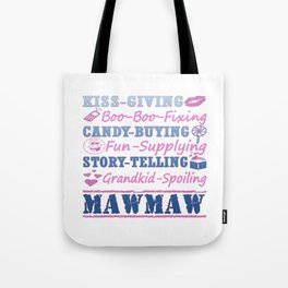 I'M A PROUD MAWMAW! Tote Bag