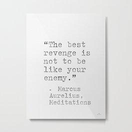 Marcus Aurelius, Meditations, quote. Metal Print