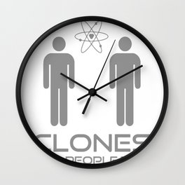 Clones Are People Too Wall Clock