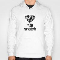 snatch Hoodies featuring SNATCH by childoftheatom