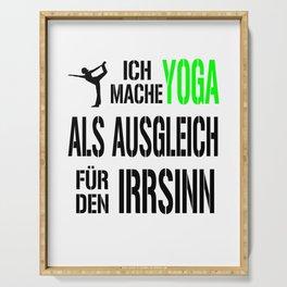 Yoga - Ausgleich - Irrsinn Serving Tray