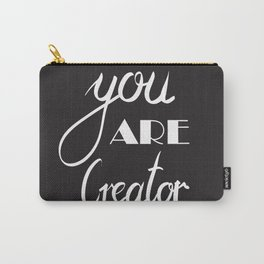 You are creator Carry-All Pouch