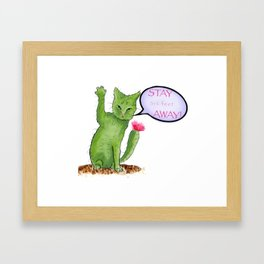 Stay away right meow Framed Art Print