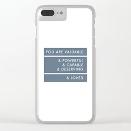 You Are. Clear iPhone Case