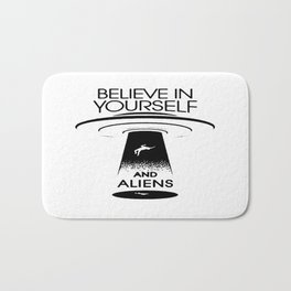 BELIEVE IN YOURSELF AND ALIENS Black Bath Mat