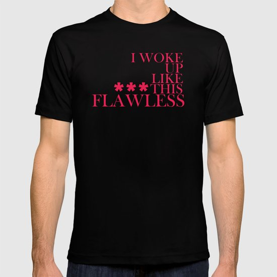 ***Flawless T-shirt