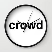 it crowd Wall Clocks featuring crowd by linguistic94