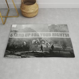 Stand up for your rights! Rug