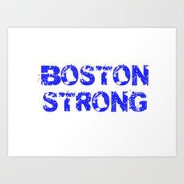 Support BOSTON STRONG Blue Grunge Art Print