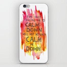 CALM DOWN iPhone Skin