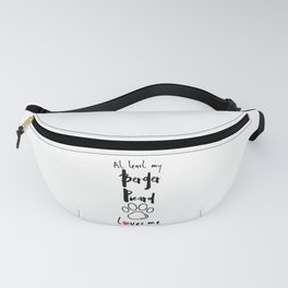 At least my berger picard loves me dog owner Fanny Pack