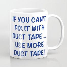 Use More Duct Tape Coffee Mug