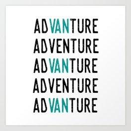 Adventure Advanture Art Print