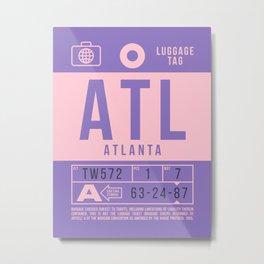 Baggage Tag B - ATL Atlanta USA Metal Print