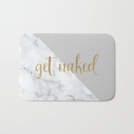 Get Naked Bathroom and Bedroom Quote, Grey, Gold Marble Bath Mat