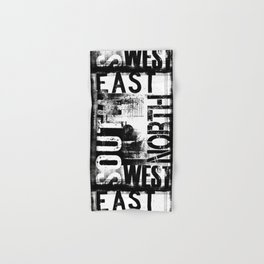 East South North West Black White Grunge Typography Hand & Bath Towel
