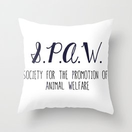 SPAW - Society for the Promotion of Animal Welfare Throw Pillow