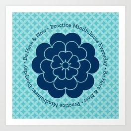 Practice Mindfulness Everyday I Art Print
