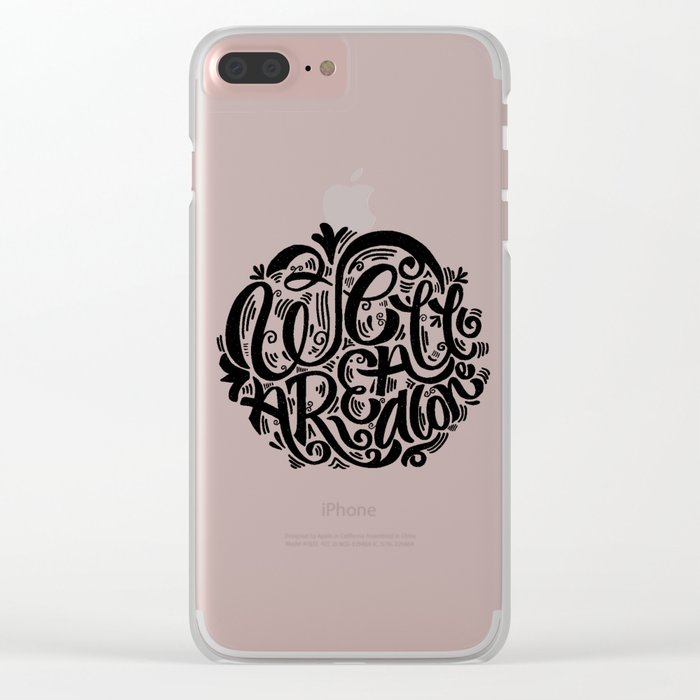 we are all alone Clear iPhone Case