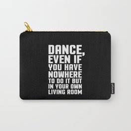 Dance Living Room Music Quote Carry-All Pouch