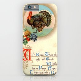 Thanksgiving postcards 157 Turkey  With kind thoughts and all good wishes... iPhone Case