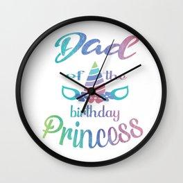 Dad Of The Birthday Princess Unicorn Tee Shirt For Daddy Wall Clock
