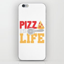 Pizza Is Life Italy Italian Food Foodie Gift iPhone Skin